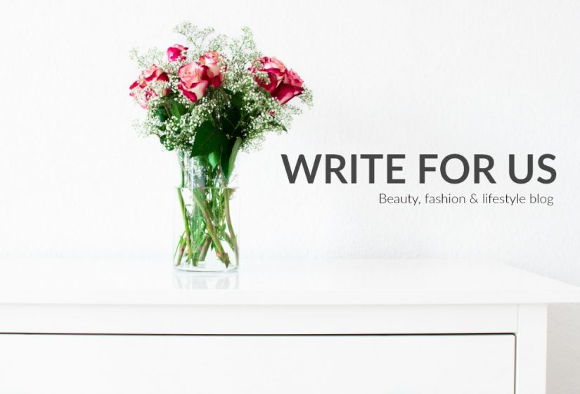 WRITE FOR US lifestyle blog